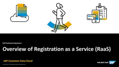 Thumbnail for entry Overview of Registration as a Service (RaaS) - SAP Customer Identity