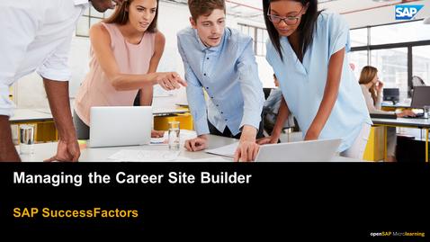 Thumbnail for entry Managing the Career Site Builder - SAP SuccessFactors