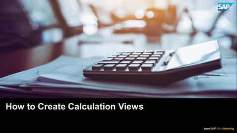 Thumbnail for entry How to Create Calculation Views - SAP HANA Cloud