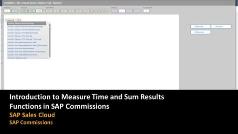 Thumbnail for entry Introduction to Measure Time and Sum Results Functions in SAP Commissions