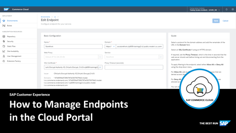 Thumbnail for entry How to Manage Endpoints in the Cloud Portal- SAP Commerce Cloud
