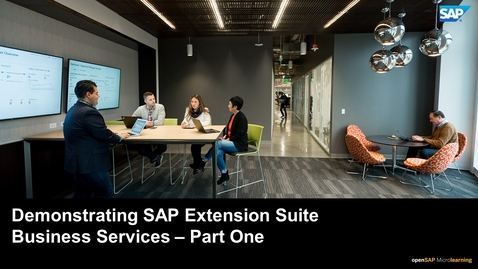 Thumbnail for entry Demonstrating SAP Extension Suite Business Services - Part One