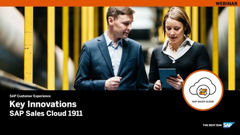 Thumbnail for entry Key Innovations – SAP Sales Cloud Release 1911