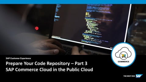 Thumbnail for entry Prepare Your Code Repository - Part 3 - SAP Commerce Cloud