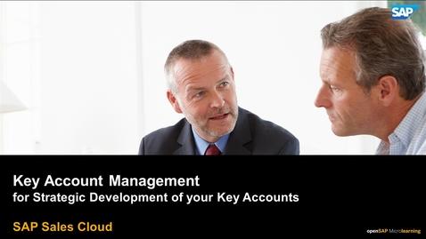 Thumbnail for entry Key Account Management - SAP Sales Cloud