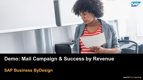 Thumbnail for entry Demo: Mail Campaign and Success by Revenue - SAP Business ByDesign