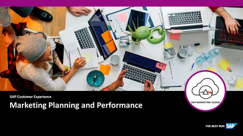 Thumbnail for entry Marketing Planning and Performance - SAP Marketing Cloud