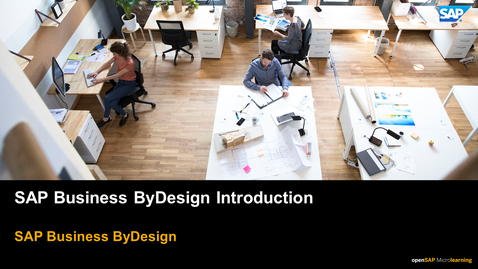 Thumbnail for entry SAP Business ByDesign Introduction