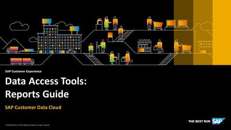 Thumbnail for entry Reports Guide - SAP Customer Data Cloud