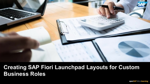 Thumbnail for entry Creating SAP Fiori Launchpad Layouts for Custom Business Roles - SAP S/4HANA