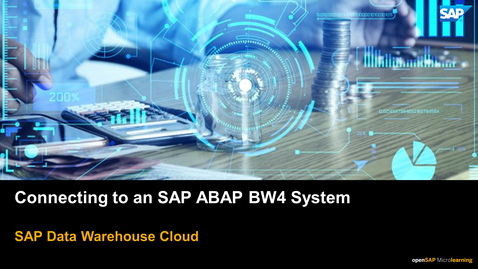 Thumbnail for entry Connecting to an SAP ABAP BW4 System - SAP Data Warehouse Cloud