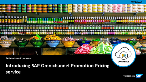 Thumbnail for entry [ARCHIVE] Introducing SAP Omnichannel Promotion Pricing Service - Webinars