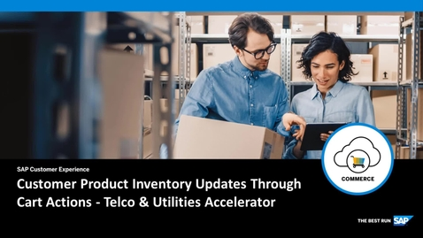 Thumbnail for entry Customer Product Inventory Updates Through Cart Actions - SAP Commerce Cloud: Telco & Utilities Accelerator