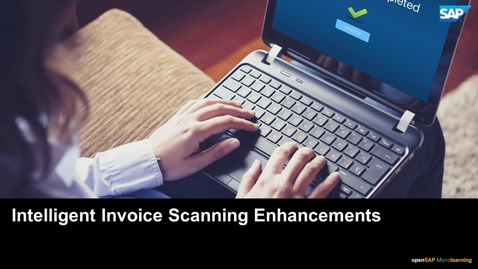 Thumbnail for entry Intelligent Invoice Scanning Enhancements - SAP Business By Design