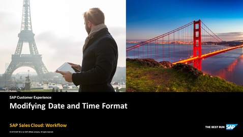 Thumbnail for entry Modifying Date and Time Formats - SAP Sales Cloud: Workflow
