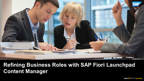 Thumbnail for entry Refining Business Roles with SAP Fiori Launchpad Content Manager - SAP S/4HANA User Experience