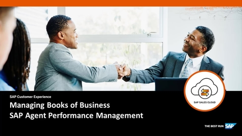 Thumbnail for entry Managing Books of Business in SAP Agent Performance Management