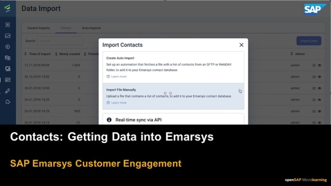 Thumbnail for entry Contacts Getting Data into Emarsys - SAP Emarsys Customer Engagement