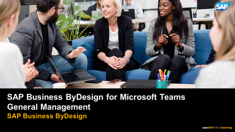 Thumbnail for entry SAP Business ByDesign for Microsoft Teams - General Management