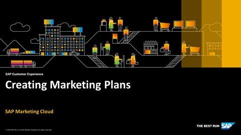 Thumbnail for entry Creating Marketing Plans - SAP Marketing Cloud
