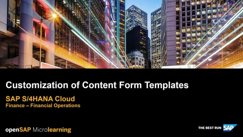 Thumbnail for entry Customization of Content Form Templates - SAP S/4HANA Finance