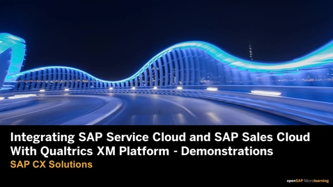 Thumbnail for entry Integrating SAP Service Cloud and SAP Sales Cloud with Qualtrics XM Platform - Architecture and Demonstrations
