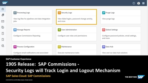 Thumbnail for entry 1905 Release: Security Logs Will Track Login and Logout Mechanism - SAP Sales Cloud: SAP Commissions
