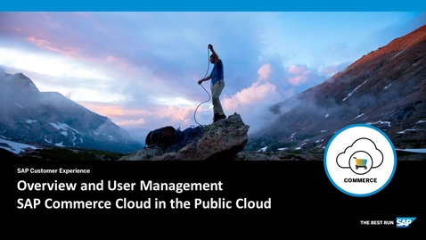 Thumbnail for entry Overview and User Management - SAP Commerce Cloud