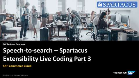 Thumbnail for entry Speech-to-search - Spartacus Extensibility Live Coding Part 3 - SAP Commerce Cloud