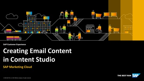Thumbnail for entry Creating Email Content in Content Studio - SAP Marketing Cloud