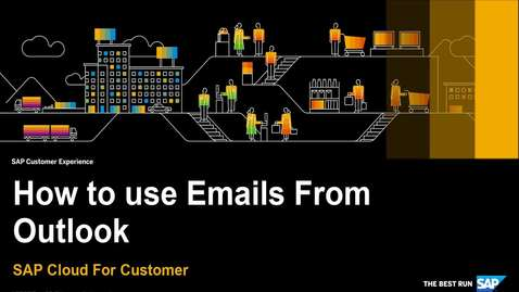 Thumbnail for entry How to Work with Emails from Outlook - SAP Cloud for Customer