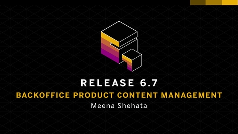 Thumbnail for entry [ARCHIVED] Backoffice Product Content Management - SAP Hybris Commerce Release 6.7