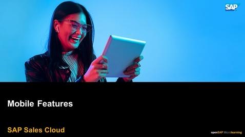 Thumbnail for entry Mobile Features - SAP Sales Cloud