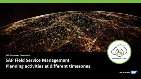 Thumbnail for entry Working with Timezones - SAP Field Service Management