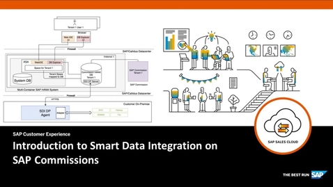 Thumbnail for entry Introduction to Smart Data Integration on SAP Commissions