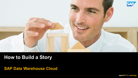 Thumbnail for entry How to Build a Story - SAP Data Warehouse Cloud