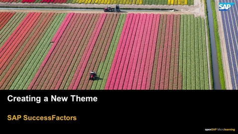 Thumbnail for entry Creating a New Theme - SAP SuccessFactors