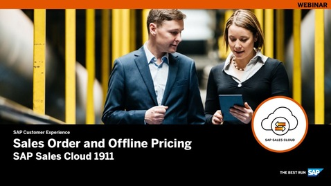 Thumbnail for entry Sales Order and Offline Pricing – SAP Sales Cloud Release 1911