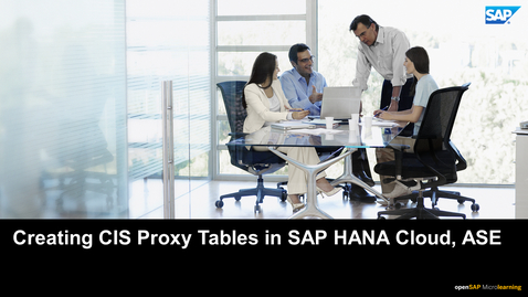 Thumbnail for entry Creating CIS Proxy Tables in SAP HANA Cloud - ASE