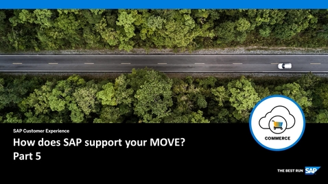 Thumbnail for entry How Does SAP Support Your Move? Part 5 - SAP Commerce Cloud
