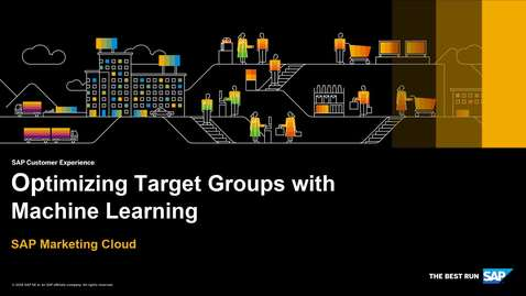 Thumbnail for entry Optimizing Target Groups with Machine Learning - SAP Marketing Cloud