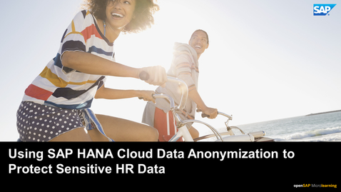 Thumbnail for entry Using SAP HANA Cloud Data Anonymization to Protect Sensitive HR Data