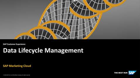 Thumbnail for entry Data Lifecycle Management - SAP Marketing Cloud
