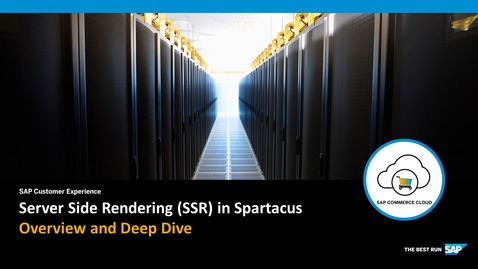 Thumbnail for entry Spartacus: SSR Deep Dive - SAP Commerce Cloud