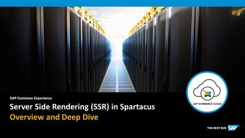 Thumbnail for entry Spartacus: SSR Deep Dive - SAP Commerce Cloud