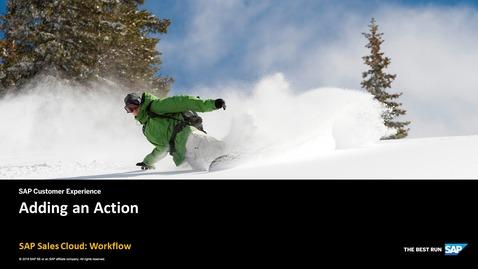 Adding an Action - SAP Sales Cloud: Workflow