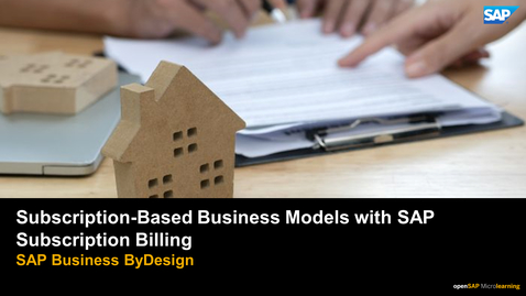 Thumbnail for entry Subscription-Based Business Models with SAP Subscription Billing - SAP Business ByDesign