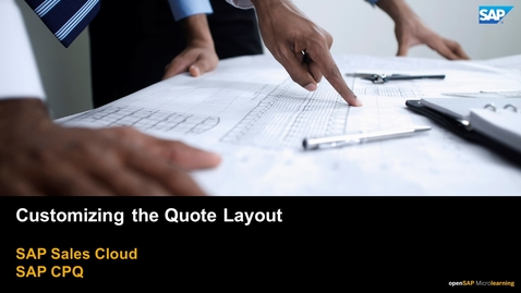 Thumbnail for entry Customizing the Quote Layout  - SAP CPQ