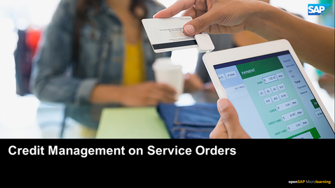 Thumbnail for entry Credit Managment on Service Orders - SAP S/4HANA Service