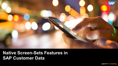 Thumbnail for entry Mobile Native Screen-Sets Features in SAP Customer Data